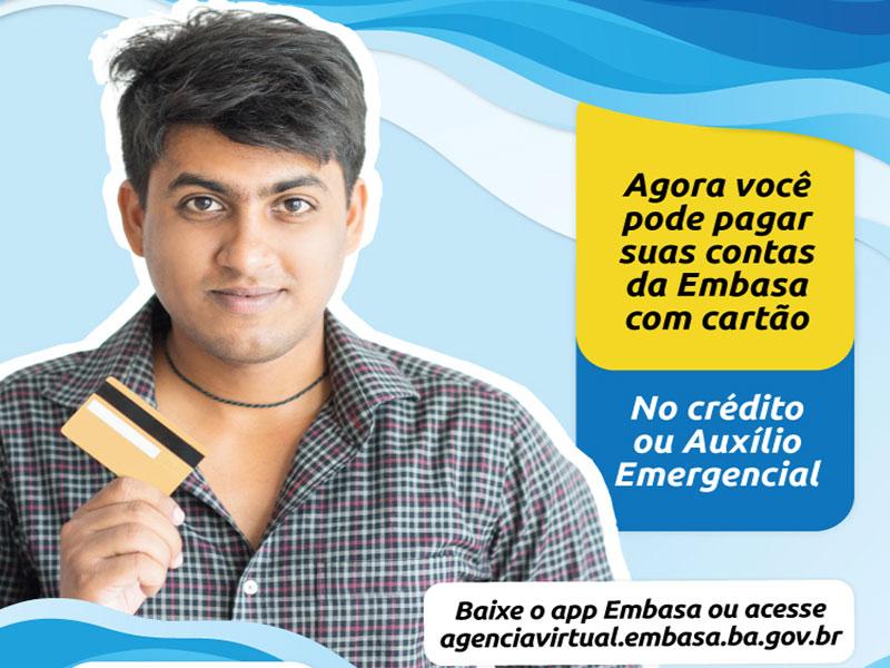 Embasa lança pagamento com cartão de crédito e também débito Caixa Auxílio Emergencial